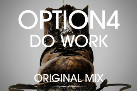 Option4 – Do Work (Bit Funk Remix)