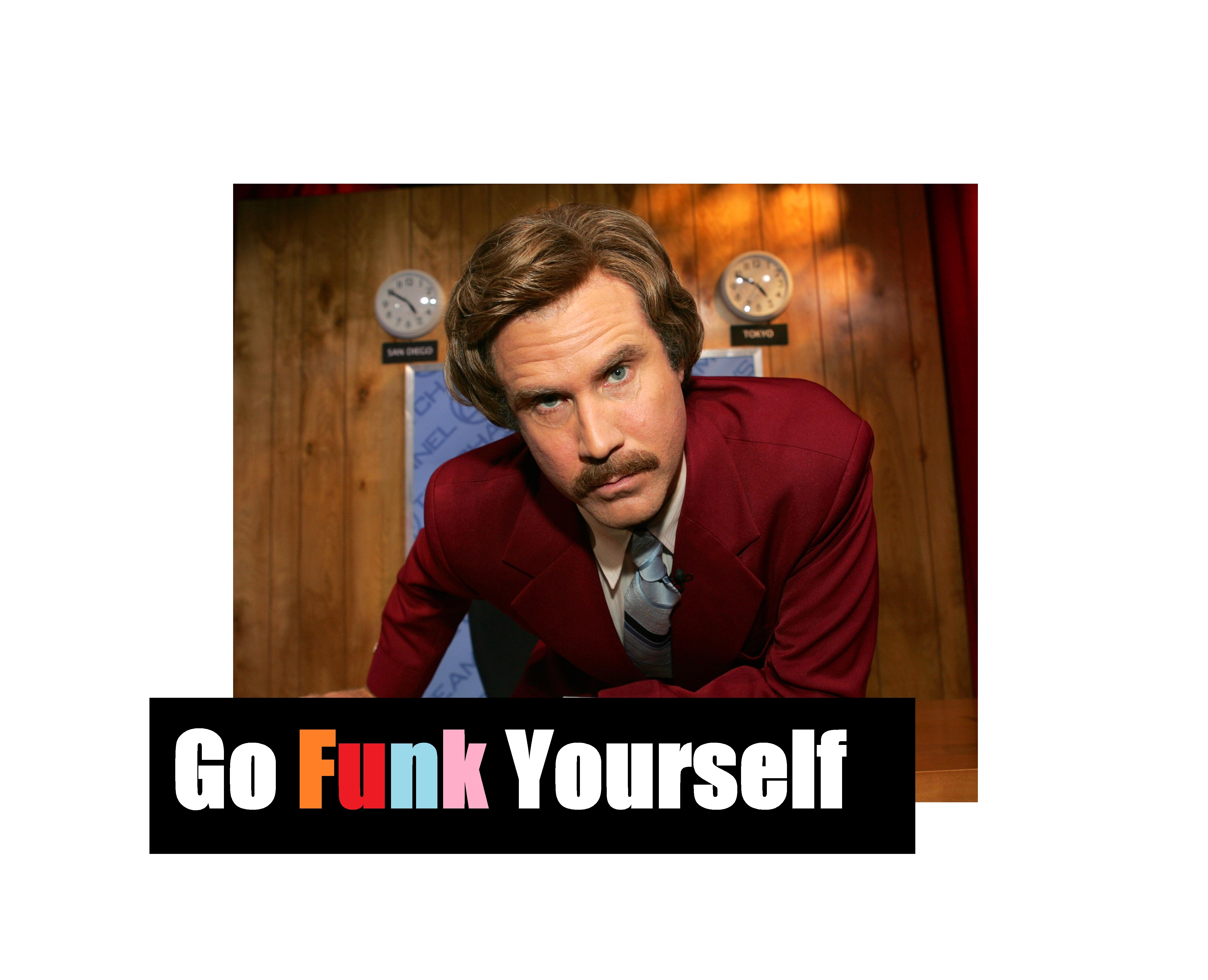Go Funk Yourself…
