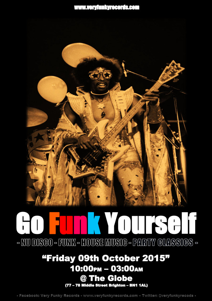 GO FUNK YOURSELF FRIDAY 09 TH OCTOBER - Very Funky Records - www.veryfunkyrecords.com